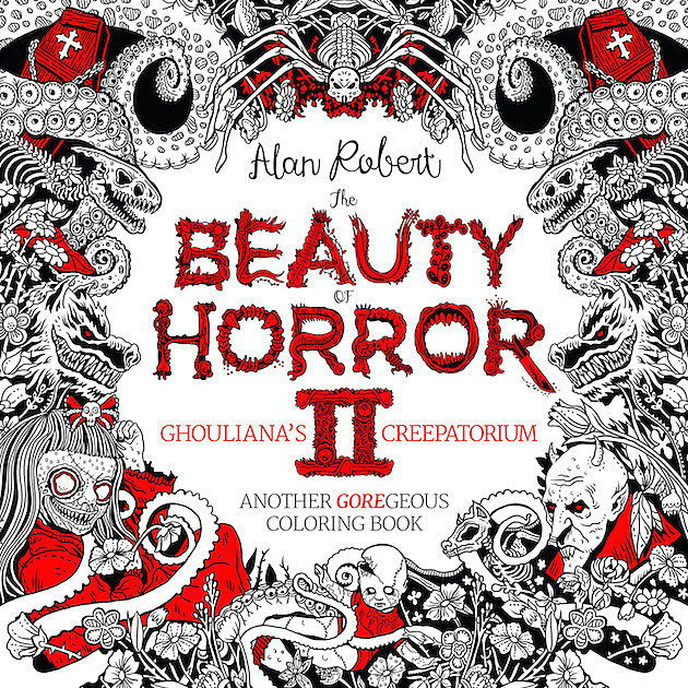 Alan Robert The Beauty Of Horror II Coloring Book Interview Page Downloads