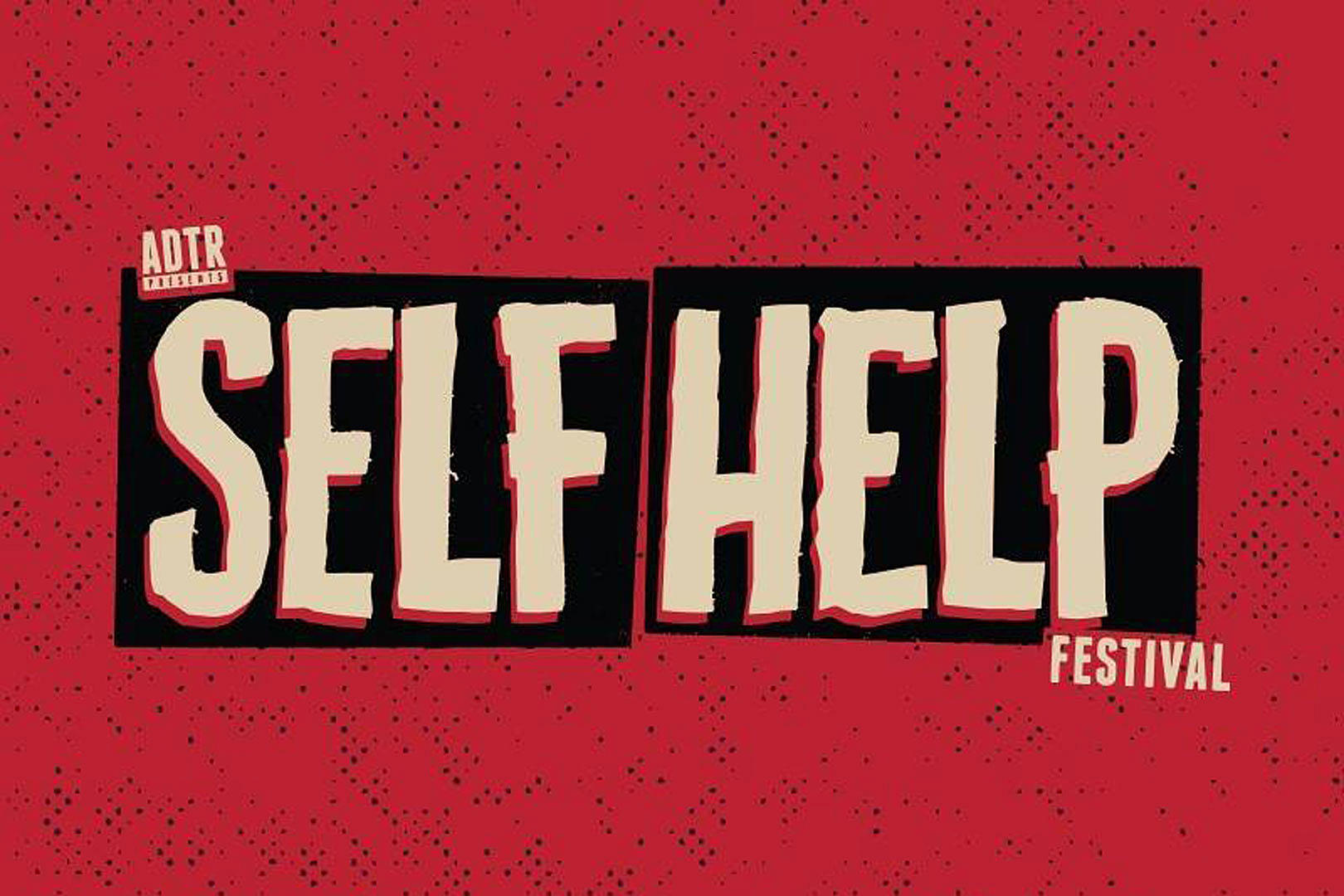 A Day To Remember Reveal 2018 Self Help Festival Lineup